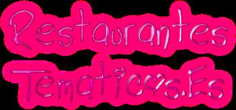 Restaurantes Tematicos Madrid